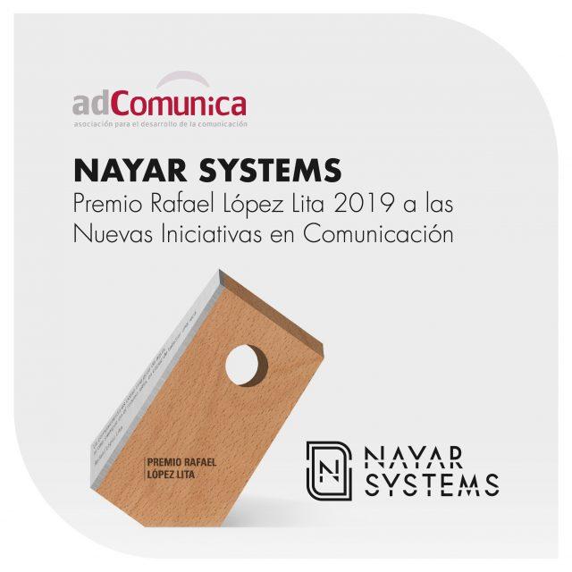Nayar Systems es galardonada por adComunica con el premio Rafael López Lita 2019 a las Nuevas Iniciativas en Comunicación